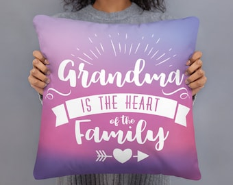 Grandma is the Heart of the Family Decorative Pillow | Pillowcase with filling | Decorative Pillow | Gift for Grandma | Grandmother's Day