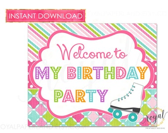 ROLLER SKATE Birthday Sign / Instant download Welcome Sign / Roller Skate Party / Roller Skating Birthday Party/ Printable File