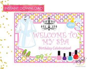SPA WELCOME SIGN / Instant Download Welcome Birthday Sign / Spa Birthday Party - Spa Printable Decor - Printable Digital File 8x10inches