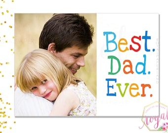 Best Dad Ever Note Card, Add a picture and make this a special card - Father's day card - Birthday Card - A gift for dad - PRINTABLE