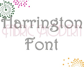 HARRINGTON FONT Embroidery Design 3 sizes upper and lower and numbers  monogram font embroidery font BX  597S d9477acda