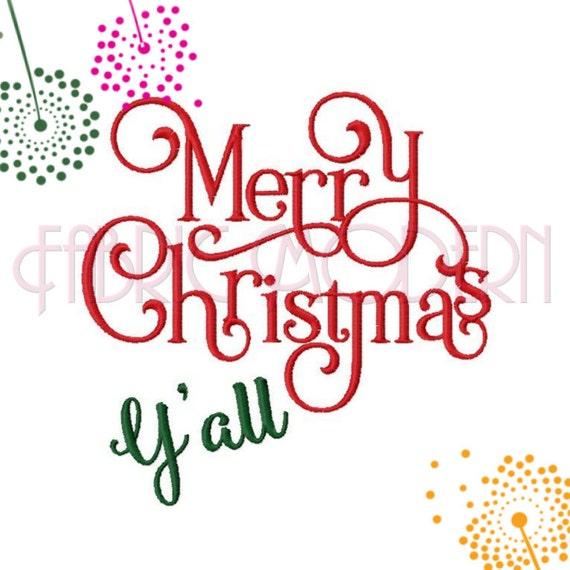 MERRY CHRISTMAS Y'ALL Machine Embroidery Design | Etsy on machine embroidery home decor, machine embroidery living room, machine embroidery fabrics, machine embroidered bathroom designs, machine embroidery storage, christmas bathroom designs, family bathroom designs, machine embroidery ideas, machine embroidery garden, patchwork bathroom designs, machine embroidery accessories, machine embroidery on towels, machine embroidery kitchen, home bathroom designs,