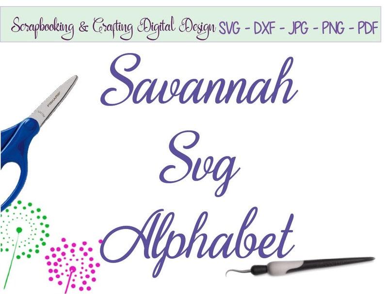 Savannah SVG font modern calligraphy font script font svg file cameo fonts  Alphabet Silhouette font dxf cricut studio font cutable #C142