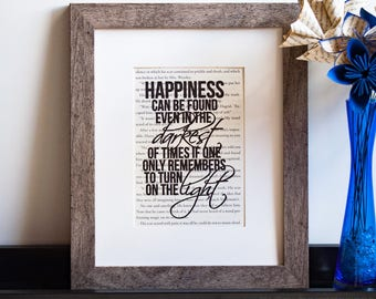 Happiness Can be Found Even in the Darkest of Times | Turn on the Light | Harry Potter | Dumbledore Quote | Book Page Print | Wall Art