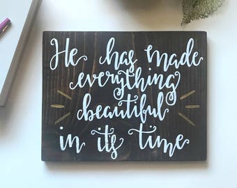 He Has Made Everything Beautiful Wood Sign, Reclaimed Wood Sign, Ecclesiastes 3:11, Home Decor