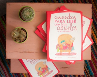 Children's book   Stories to read with grandparents (Cuentos para leer con los abuelos)   Spanish