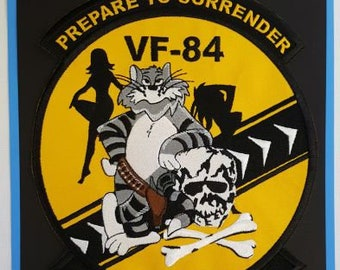"Tom Cat, VF-84 Prepare To Surrender Your Booty Baby! Embroidered Patch 8""x9.5"""