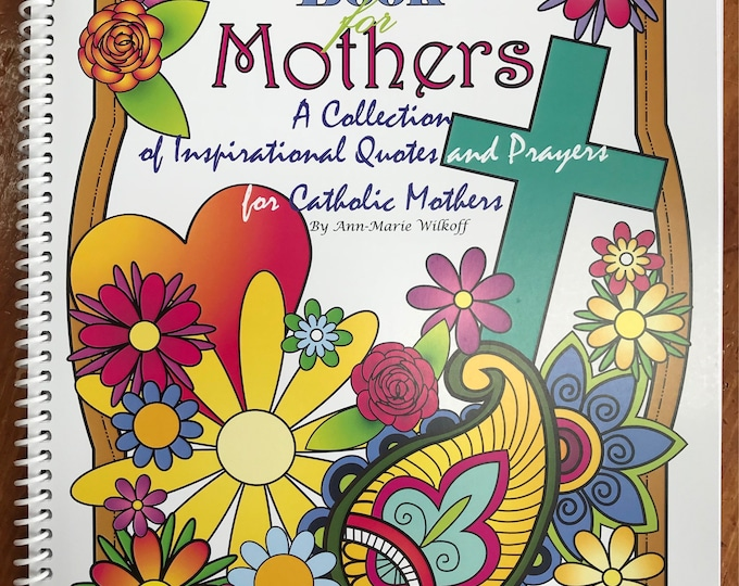 Coloring Book for Mothers,  Adult Coloring Book, Inspirational Coloring Book, Saint Quotes, Coloring Book, Mothers Inspirational.