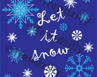 Let it snow, Christmas Decoration Printable, Lit It Snow Snowflake download, Christmas Download 8x8, Snowflake, Christmas Graphic.