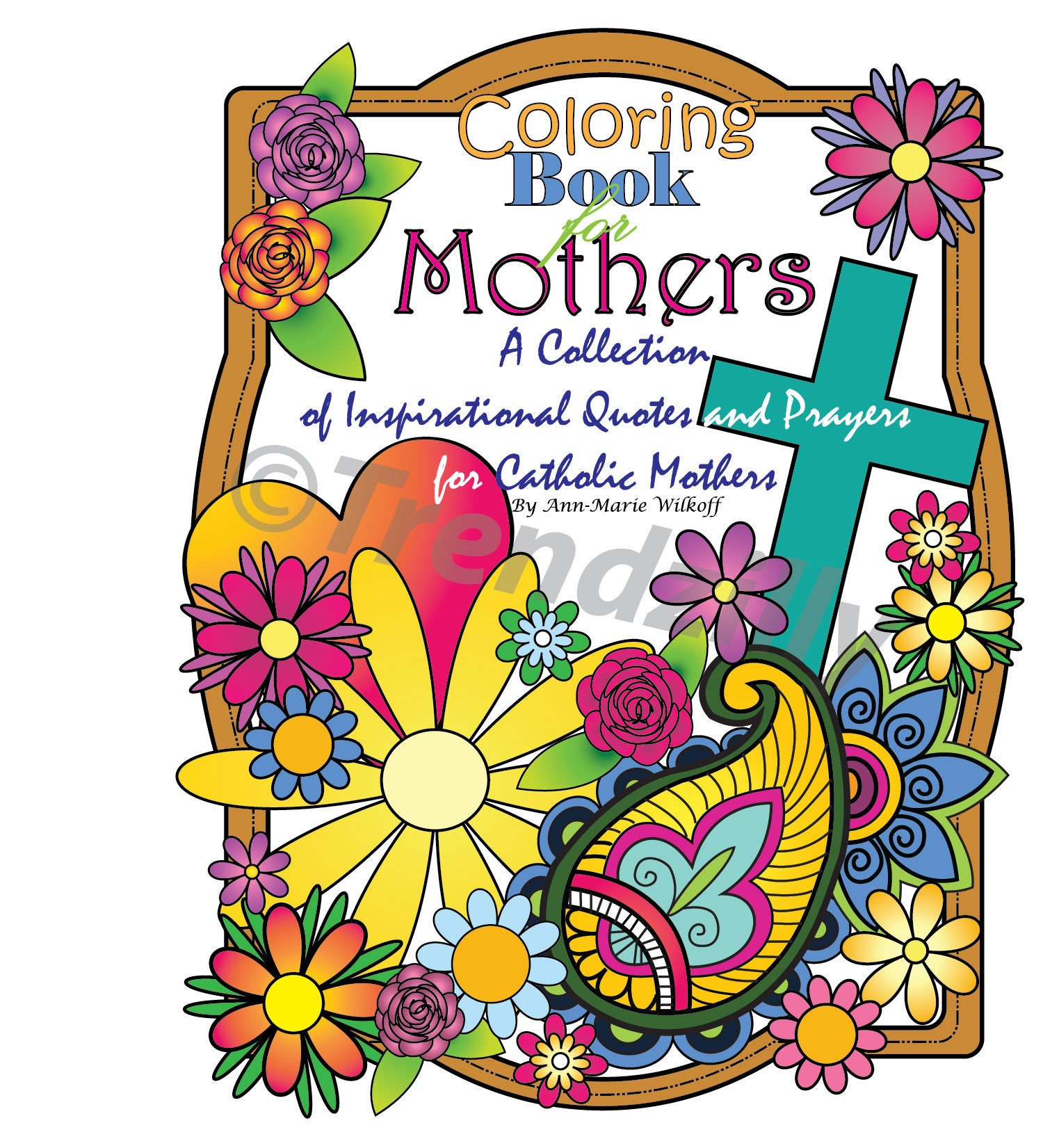 Coloring Book for Mothers Adult Coloring Book Inspirational