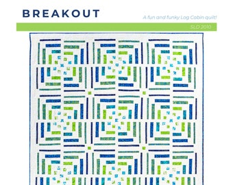Breakout - a modern log cabin PDF quilt pattern that you can make in your style!