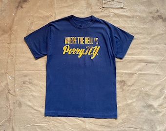 70s Where the Hell is Perry NY tee