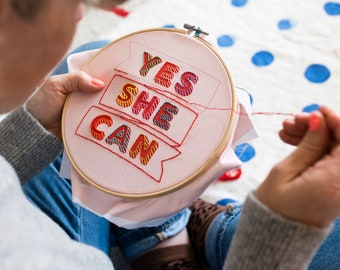 Yes She Can Embroidery Hoop Beginners Embroidery Kit