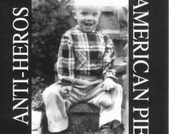 Anti Heros  American Pie  CD