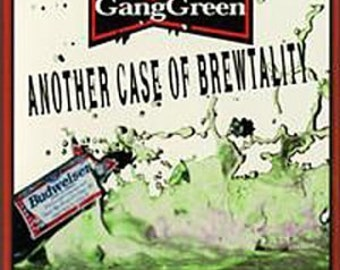 GANGGREEN Another Case Of Brewtality  CD