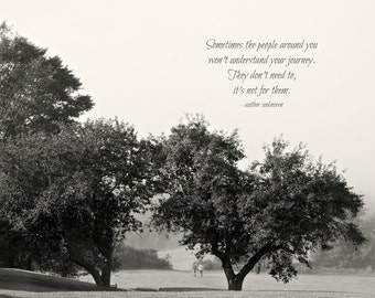 Black and White Photo, Trees in Field, Inspirational Art, Quote on Photo
