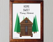2 PRINTABLE Home Sweet Tiny Home Print - Tiny House - Forest