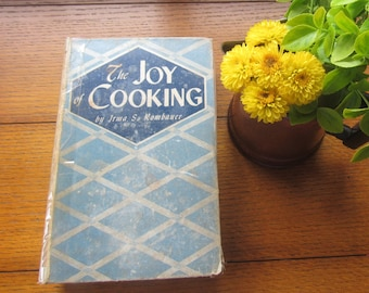 The Joy of Cooking Classic Vintage Cookbook With Special Chapters For Ration Card Recipes 1943 Edition Farmhouse Kitchen