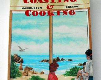 Coasting & Cooking Cookbook Washington and Oregon Seafood Recipes From Beach Favorite Restaurants Farmhouse Kitchen