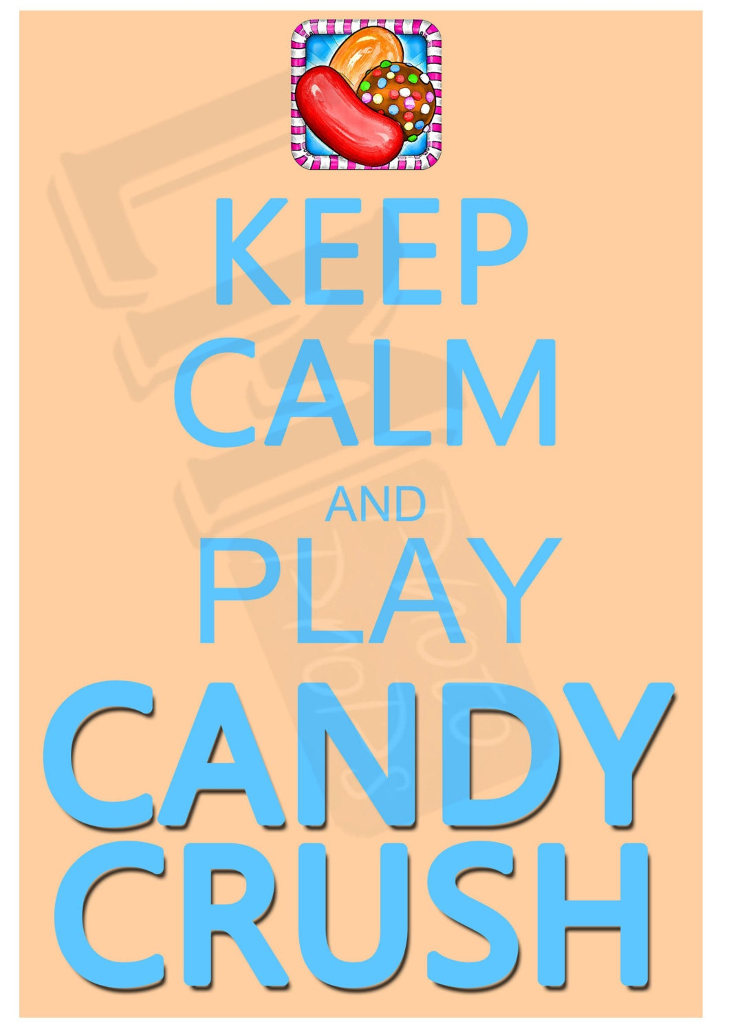 Keep Calm and Play Candy Crush Digital File Photo Prop   Etsy