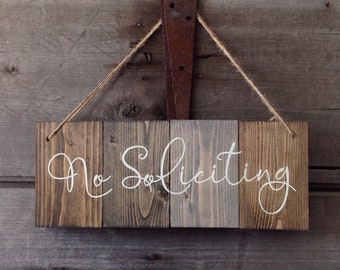 No Soliciting, Wood Sign, sign measures 5 1/2 tall 14 inches wide, No Soliciting wood sign, farmhouse sign, farmhouse decor, No Soliciting