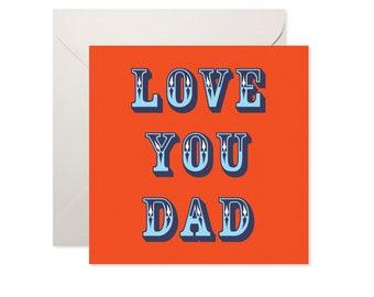 Love You Dad Greetings Card