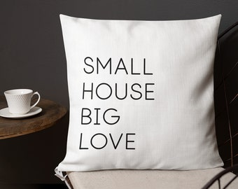 Small House Big Love Throw Pillow, Decorative Pillow, Free Shipping