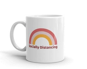 Socially Distancing Rainbow Coffee Mug, Stay Home Tea Cup, Coffee Lover