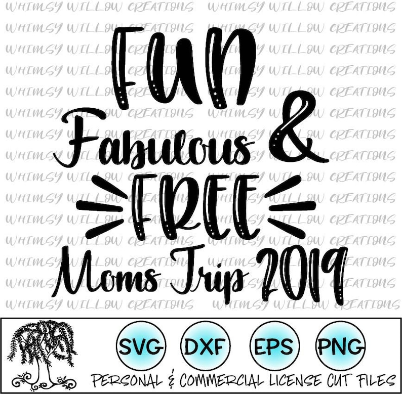 Moms Trip 2019 SVG- Digital Cut Files for Cricut or Cameo cutting machines  - 4th of July svg