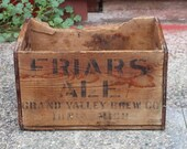 Vintage Friars Ale Wood Crate, Grand Valley Brewing ,Ionia Michigan ,Wood Crate ,Storage,Advertising