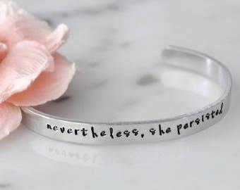 Nevertheless, She Persisted Handmade Bracelet | Girl Boss, Boss Babe, Feminist | Gift for Her | Available in Gold or Silver