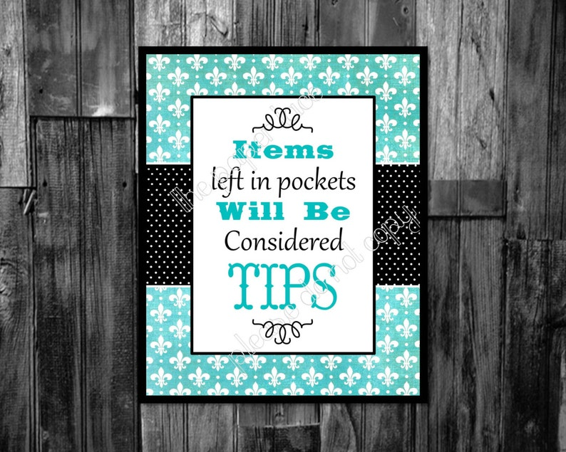 Laundry decor, Items left in pockets will be considered tips, red and  turquoise laundry art, b lack and turquoise,digital download printable