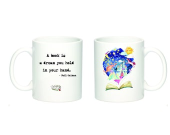 Book Lovers Mug / Neil Gaiman Quote Mug / A Book Is a Dream You Hold In Your Hand Mug / Book Lover Gift / Reader Mug / Book Quote Mug
