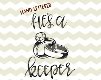 He's a keeper, diy Wedding gift, diamond ring new Mr & Mrs digital cut files, SVG, DXF, studio3 instant download, vinyl decals