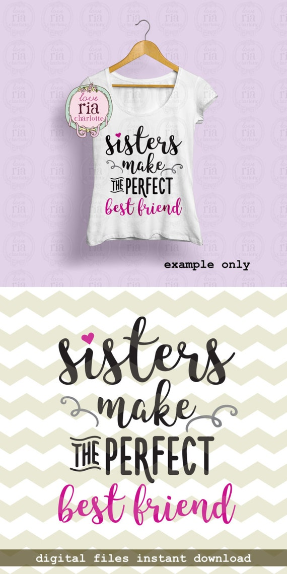 Sisters Make The Perfect Best Friend Big Little Sister Quote Etsy