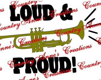 """SVG PNG DXF Eps Ai Wpc Cut file for Silhouette, Cricut, Pazzles, """"Loud and Proud with Trumpet"""" svg"""