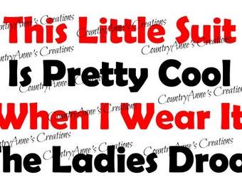 """SVG PNG DXF Eps Ai Wpc Cut file for Silhouette, Cricut, Pazzles, ScanNCut - """" This little suit"""" svg"""