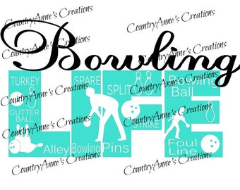 "SVG PNG DXF Eps Ai Wpc Cut file for Silhouette, Cricut, Pazzles, ScanNCut  -""Bowling Life""  svg"