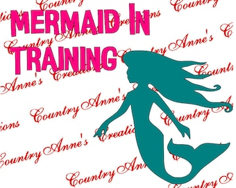 "SVG PNG DXF Eps Ai Wpc Cut file for Silhouette, Cricut, Pazzles  - ""Mermaid in Training"" svg"