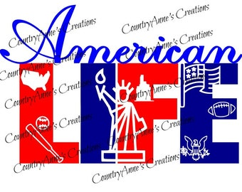 "SVG PNG DXF Eps Ai Wpc Cut file for Silhouette, Cricut, Pazzles, ScanNCut  -""American Life""  svg"