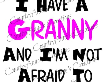 SVG PNG DXF Eps Ai Wpc Cut file for Silhouette, Cricut, Pazzles  - Back Off I have a Granny svg