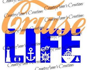"SVG PNG DXF Eps Ai Wpc Cut file for Silhouette, Cricut, Pazzles, ScanNCut  -""Cruise Life""  svg"