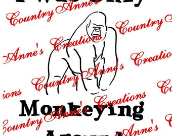 "Fund Raiser  - SVG PNG DXF Eps Ai Wpc Cut file for Silhouette, Cricut, Pazzles - ""I was only Monkeying around"" Harambe svg"