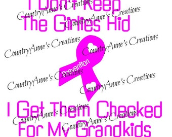 "Fund Raiser  - SVG PNG DXF Eps Ai Wpc Cut file for Silhouette, Cricut, Pazzles - Awareness ""I don't keep the girlies hid - grandkids"" svg"
