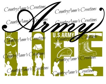 "SVG PNG DXF Eps Ai Wpc Cut file for Silhouette, Cricut, Pazzles, ScanNCut  -""Army Life""  svg"