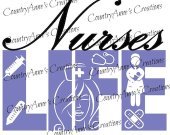 "SVG PNG DXF Eps Ai Wpc Cut file for Silhouette, Cricut, Pazzles, ScanNCut  -""Nurse's Life""  svg"