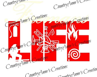 "SVG PNG DXF Eps Ai Wpc Cut file for Silhouette, Cricut, Pazzles, ScanNCut  -""Fireman's Life""  svg"