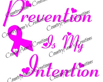 "Fund Raiser  - SVG PNG DXF Eps Ai Wpc Cut file for Silhouette, Cricut, Pazzles - Awareness ""Prevention is my Intension"" svg"