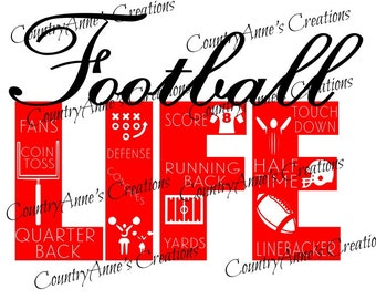 """SVG PNG DXF Eps Ai Wpc Cut file for Silhouette, Cricut, Pazzles, ScanNCut  -""""Football Life""""  svg"""