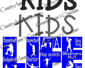"SVG PNG DXF Eps Ai Wpc Cut file for Silhouette, Cricut, Pazzles, ScanNCut  -""Kids Life""  svg"